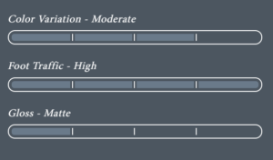 Color Variation - High - Foot Traffic - Medium - Gloss - Matte