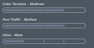 Color Variation - Moderate - Foot Traffic - Medium -Gloss - Matte